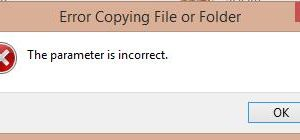Fix: The parameter is incorrect – error copying file or folder